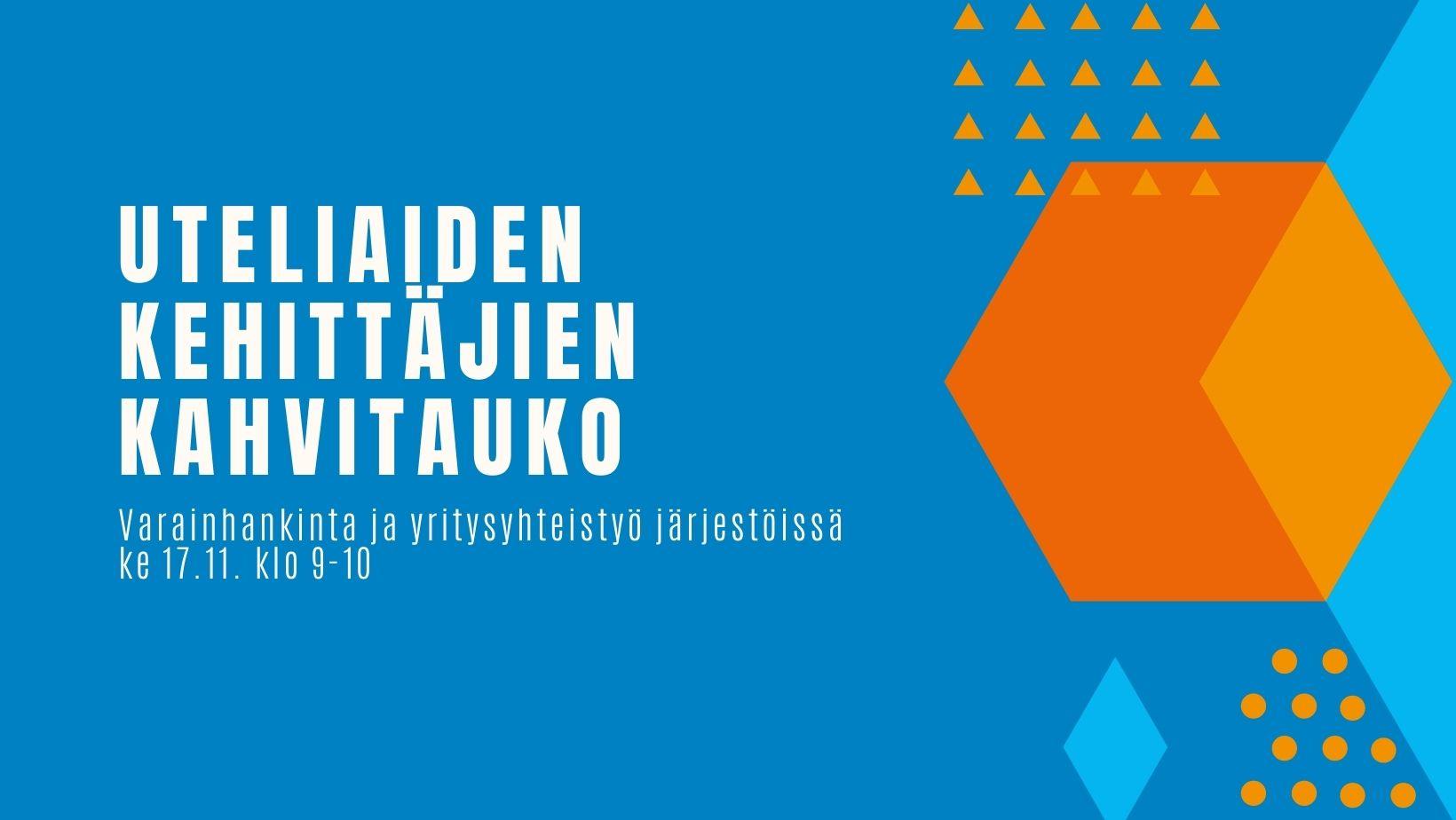 Indigon sinisellä taustalla teksti: Uteliaiden kehittäjien kahvitauko. Sivussa 8-kulmio oranssilla ja geometrisia kuvioita kuten salmiakki ja pallo sinisellä